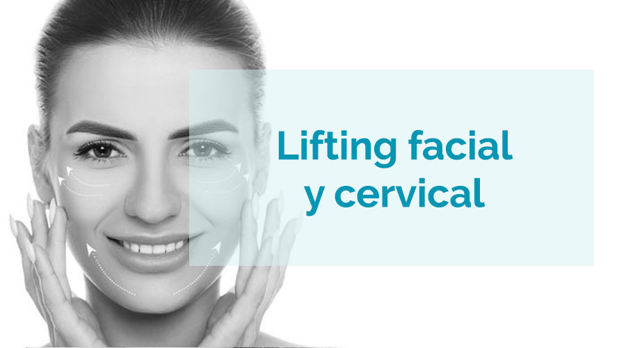Lifting (Estiramiento) Facial y Cervical